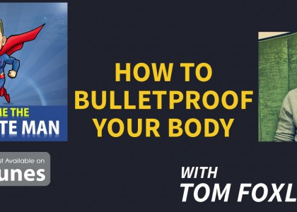 bulletproof your body