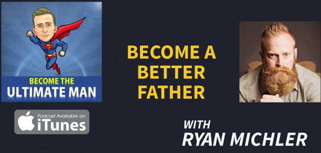 become a better father